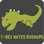 T-Rex Hates Pushups Shirts