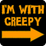 I'm With Creepy