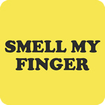 Smell My Finger T Shirt