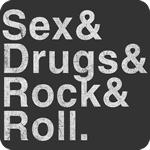 Sex, Drugs, Rock & Roll T-Shirt