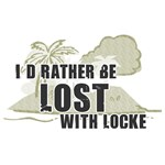 """I'd Rather be Lost with Locke"""