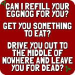 Can I Refill Your Eggnog For You?