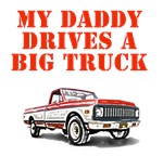 My Daddy Drives a big truck