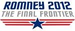 Romney 2012 The Final Frontier