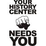 History Center Needs You