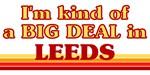 I am kind of a BIG DEAL in Leeds