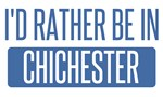 I'd rather be in Chichester