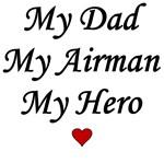 My Dad My Airman My Hero