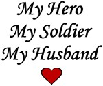 My Hero My Soldier My Husband - Army