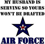 My Husband is serving - Air Force
