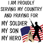 Praying for my Soldier, my Son, my Hero