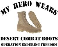 My ... wears Desert Combat Boots OEF