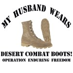 OEF - My Husband Wears Desert Combat Boots