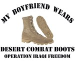 MY BOYFRIEND WEARS DESERT COMBAT BOOTS