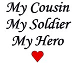 My Cousin, My Soldier, My Hero