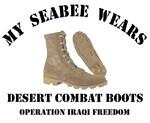 MY SEABEE WEARS DESERT COMBAT BOOTS