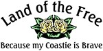 Land of the Free because my Coastie is Brave