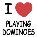 I heart playing dominoes