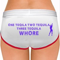 one tequila, two tequila, three tequila, whore