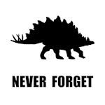 Never Forget Dinosaur