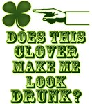 Does This Clover Make Me Look Drunk