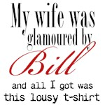 My wife was glamoured by Bill