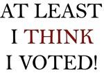 I Think I Voted 2004-political humor shirts