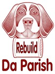 Rebuild Da Parish