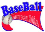 BaseBall Mom's Are Hotties Red/Blue