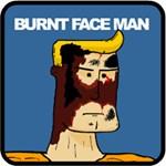 Burnt Face Man Stuff