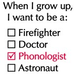 When I Grow Up (Phonologist)