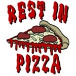 Rest In Pizza