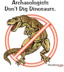 ShovelBums Archaeology Gear - Archaeologists Don't Dig Dinosaurs!