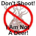 ShovelBums Archaeology Gear - Don't Shoot I Am Not A Deer!