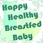 Happy Healthy Breastfed Baby - green