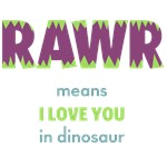 RAWR means I love you, Purple