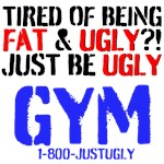 Tired of Being Fat & Ugly?