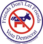 Friends Dont Let Friends Vote Democrat