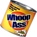Funny Can Of Whoop Ass