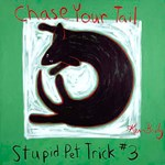 Chase Your Tail - Stupid Pet Trick #3