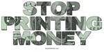 Stop Printing Money