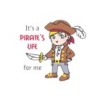 PIRATES LIFE FOR ME