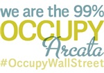 Occupy Arcata T-Shirts