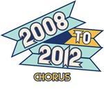 2008 to 2012 Chorus
