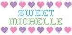 Sweet MICHELLE