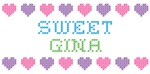 Sweet GINA