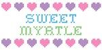 Sweet MYRTLE