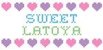 Sweet LATOYA