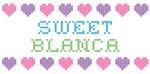 Sweet BLANCA