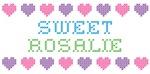 Sweet ROSALIE